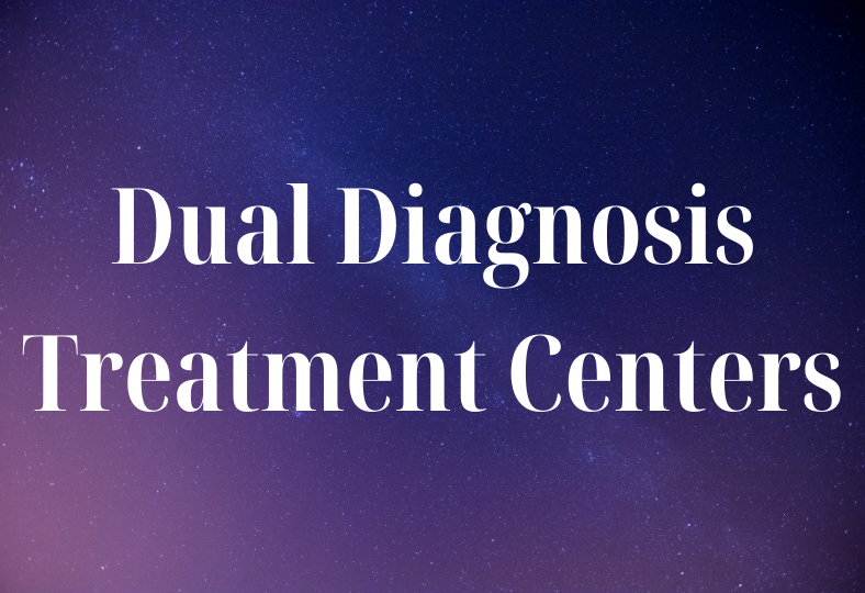 Dual Diagnosis Treatment Centers